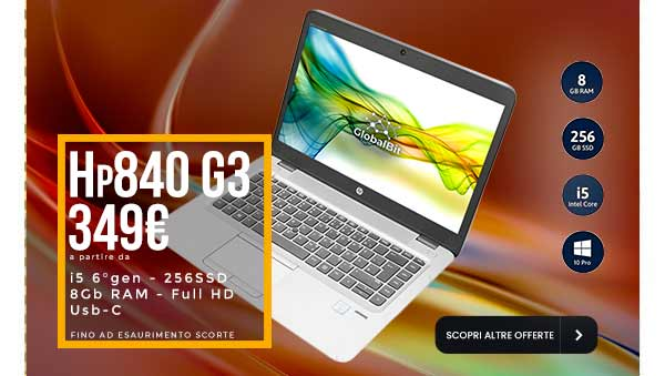 Coupon Techno Laptop Hp 840g3 i5 a soli 349€ – Globalbit-